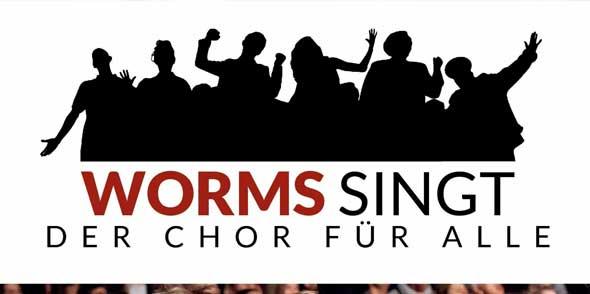 """""""Worms singt – Der Chor für alle"""""""